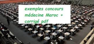 des exemple s du concours de la médecine au maroc avec correction pdf selon les années