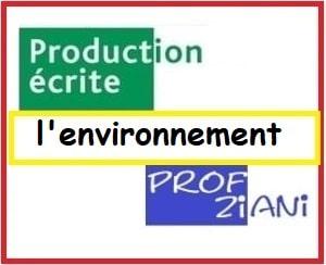 production ecrit sur l environnement texte argumentatif